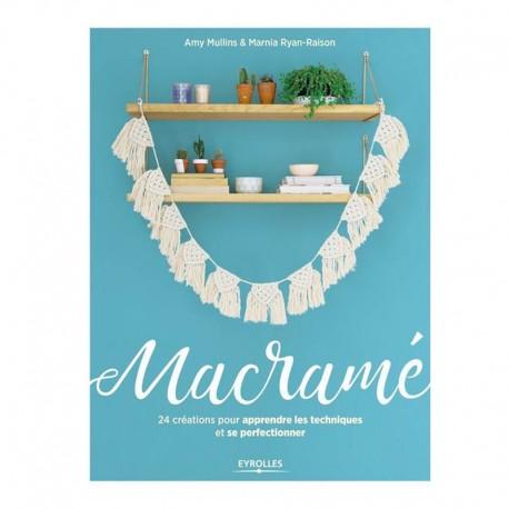 """Book """"Macramé - 24 créations pour apprendre les techniques et se perfectionner"""""""