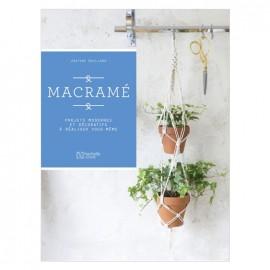 """Livre """"Macramé - Projets modernes et décoratifs à réaliser vous-même"""""""