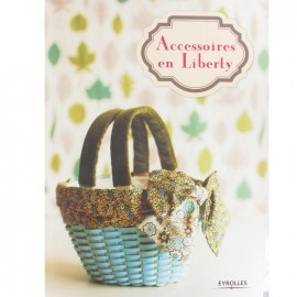 """Livre """"Accessoires en Liberty"""""""