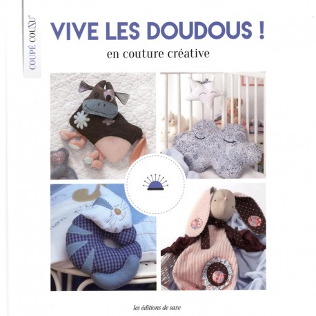 """Livre """"Vive les doudous ! en couture créative"""""""