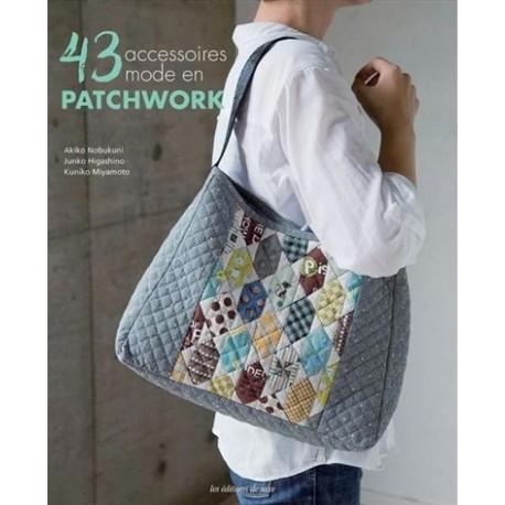 """Book """"43 accessoires mode en patchwork"""""""
