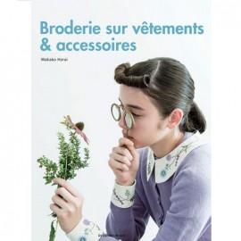 """Livre """"Broderie sur vêtements & accessoires"""""""