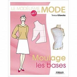 """Livre """"Le Modélisme de mode - Vol 3 - Moulage les bases"""""""