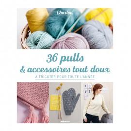 """Livre """"36 pulls & accessoires tout doux à tricoter toute l'année"""""""