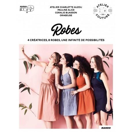 """Livre """"Robes - 4 créatrices, 8 robes, une infinité de possibilités"""""""
