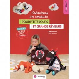 """Livre """"Créations en couture pour p'tits loups et grands rêveurs"""""""