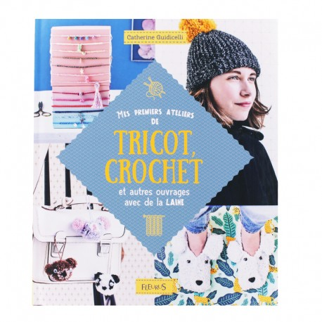 """Book """"Mes premiers ateliers de tricot crochet"""""""