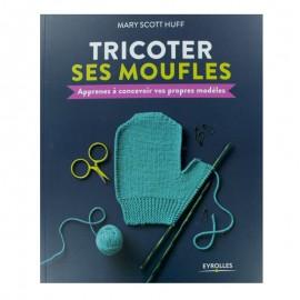 """Livre """"Tricoter ses moufles"""""""