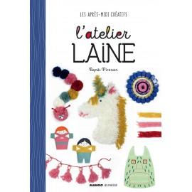 """Livre """"L'Atelier Laine - Mes après-midi créatifs"""""""