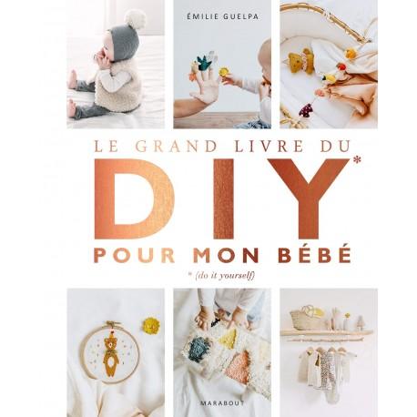 """Livre """"Le grand livre du DIY pour mon bébé"""""""