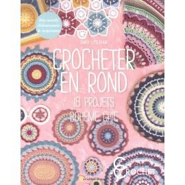 """Livre """"Crocheter en rond - 18 projets bohème chic"""""""