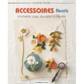 """Livre """"Accessoires fleuris crochetés avec du coton à broder"""""""