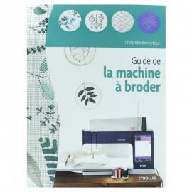 """Livre """"Guide de la machine à broder"""""""