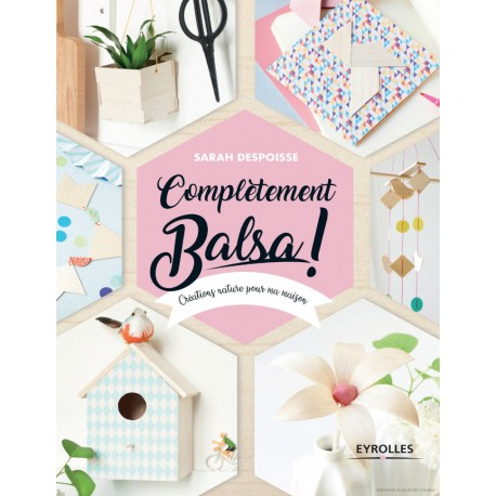 "Book ""Complètement Balsa !"""