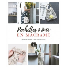 """Livre """"Pochettes & sacs en macramé"""""""