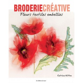 "Book ""Broderie Créative - Fleurs textile embellies"""