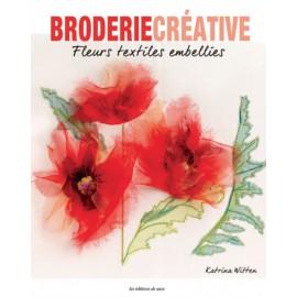 """Livre """"Broderie Créative - Fleurs textile embellies"""""""