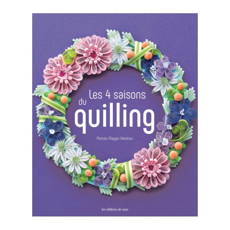 Livre Les 4 Saisons Du Quilling