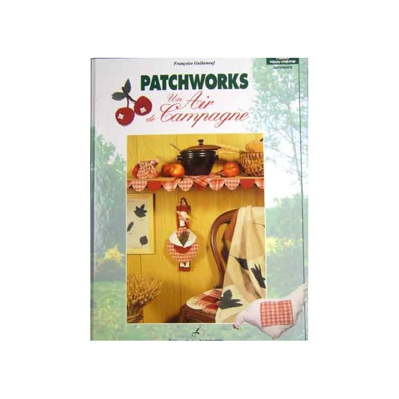 livre patchworks un air de campagne ma petite mercerie. Black Bedroom Furniture Sets. Home Design Ideas