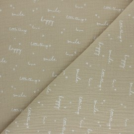 Double coton gauze fabric - beige Happiness x 10cm