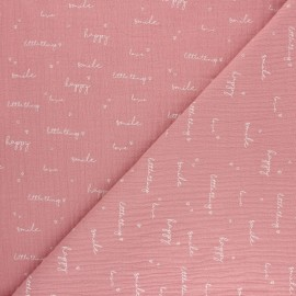 Double coton gauze fabric - pink Happiness x 10cm
