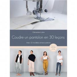 """Book """"Coudre un pantalon en 30 leçons"""""""