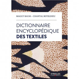 """Book """"Dictionnaire encyclopédique des textiles"""""""