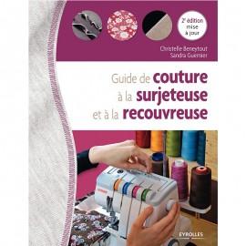 """Livre """"Guide de couture à la surjeteuse et à la recouvreuse"""""""