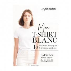 """Livre """"Mon t-shirt blanc - 15 modèles basiques et indispensables"""""""