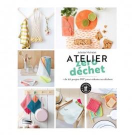 """Livre """"Atelier zéro déchet - Plus de 20 projets DIY"""""""