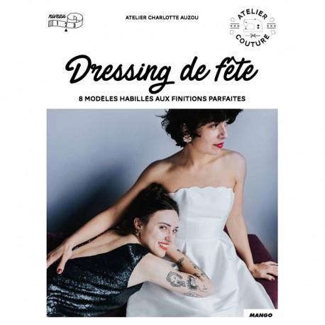 """Book """"Dressing de fête - 8 modèles habillés"""""""
