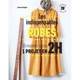 """Book """"Les indispensables robes - 10 modèles faciles - 1 projet en 2H"""""""