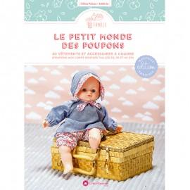 """Livre """"Le petit monde des poupons - 30 vêtements et accessoires à coudre"""""""