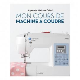 """Livre """"Mon cours de machine à coudre électronique"""""""