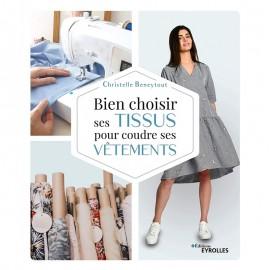 """Livre """"Bien choisir ses tissus pour coudre ses vêtements"""""""