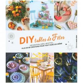 """Livre """"DIY tables de fêtes"""""""