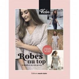 """Livre """"Robes au top - 15 modèles du XXS au XXL"""""""