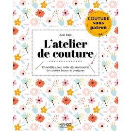 """Livre """"L'atelier de couture - 10 modèles sans patron"""""""
