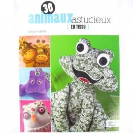 """Livre """"30 animaux astucieux en tissu"""""""