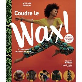 """Book """"Coudre le wax ! 20 vêtements et accessoires mode"""""""