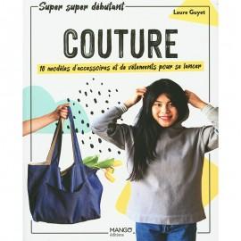 """Livre """"Couture - 10 modèles d'accessoires et de vêtements pour se lancer"""""""