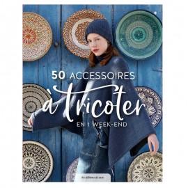 """Livre """"50 accessoires à tricoter en un week-end"""""""
