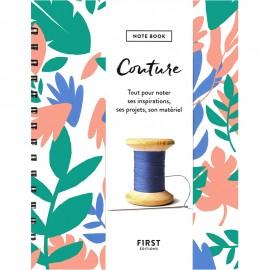 """Livre """"Couture - Notebook - Tout pour noter ses inspirations, ses projets, son matériel"""""""