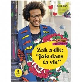 "Book ""Zak a dit : Joie dans ta vie"""