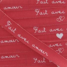 Grosgrain aspect Ribbon, saying «Fait avec amour » - Red/white