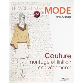 """""""Le modélisme de mode - vol 4 - Montage et Finition des Vêtements"""" book"""