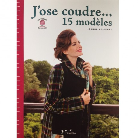 """Livre """"J'ose coudre 15 modèles"""""""
