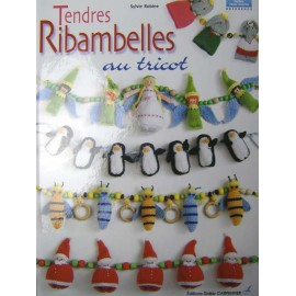 Tendres ribambelles au tricot