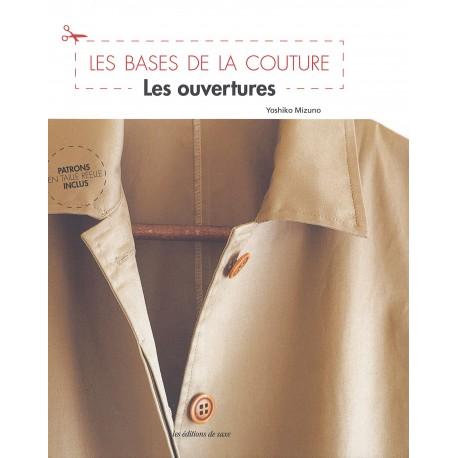 """Livre """"Les bases de la couture - Les ouvertures"""""""