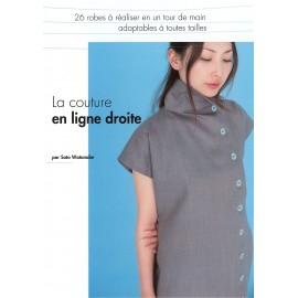 """Livre """"La couture en ligne droite - 26 robes à réaliser """""""